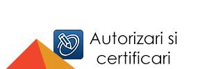 Autorizari si certificari